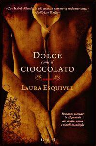 dolce come il cioccolato, Laura Esquivel