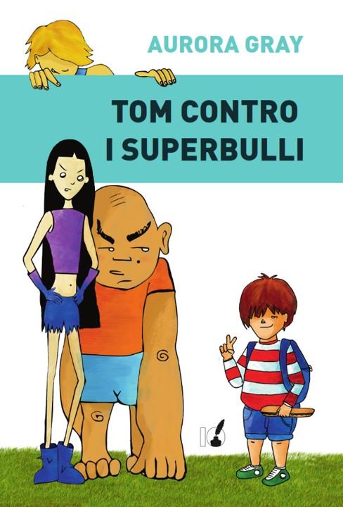 Tom contro i superbulli